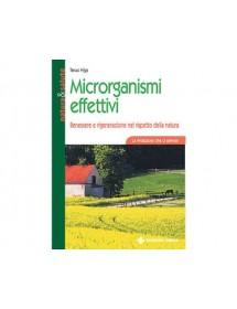 MICRORGANISMI EFFETTIVI - Benessere e rigenerazione nel rispetto della natura