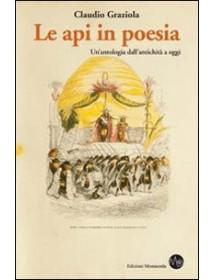 LE API IN POESIA - Un'antologia dall'antichità a oggi